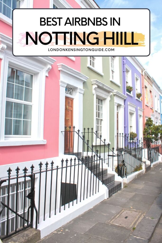 The Best Airbnbs In Notting Hill