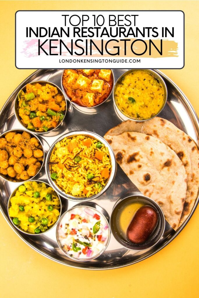 Best Indian Restaurants In Kensington