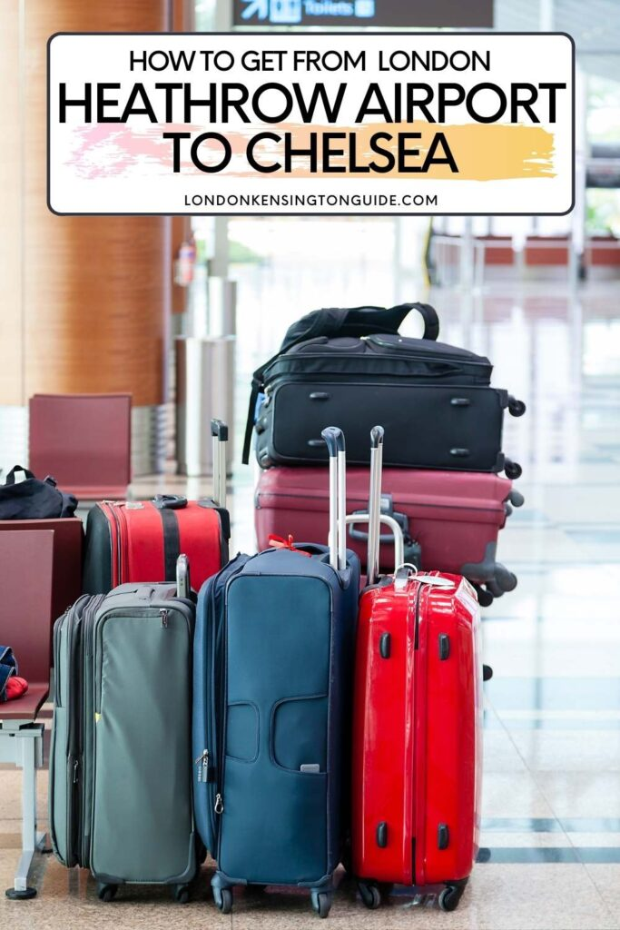 How To Get From Heathrow Airport To Chelsea